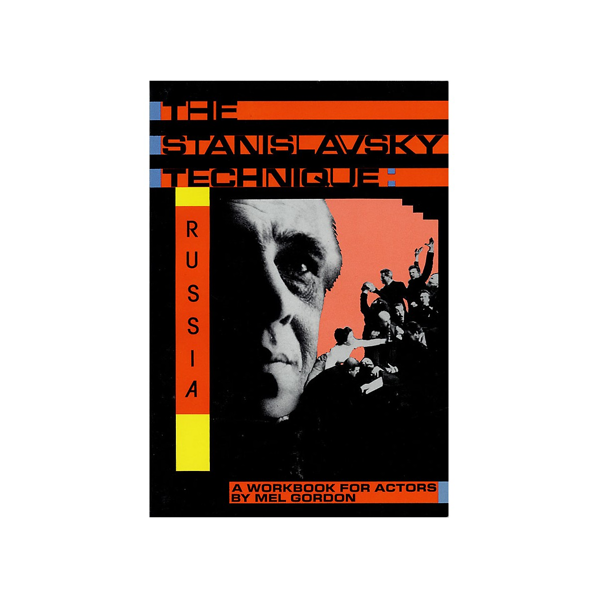 Applause Books The Stanislavsky Technique: Russia Applause Acting Series Series Softcover Written by Mel Gordon