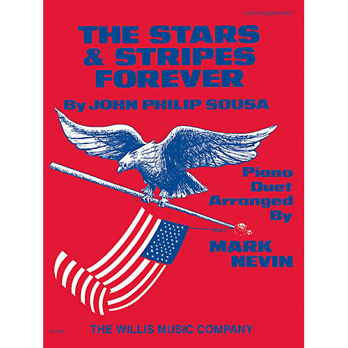 Willis Music The Stars and Stripes Forever March (1 Piano, 4 Hands/Later Elem Level) Willis Series