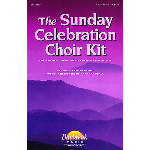 Daybreak Music The Sunday Celebration Choir Kit (ChoirTrax CD) CHOIRTRAX CD arranged by Stan Pethel