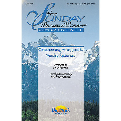Daybreak Music The Sunday Praise & Worship Choir Kit (Collection) Preview Pak Arranged by Stan Pethel