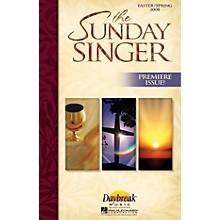 Daybreak Music The Sunday Singer - Easter/Spring 2008 COMPLETE KIT