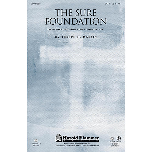 Shawnee Press The Sure Foundation (Incorporating How Firm a Foundation) SATB arranged by Joseph M. Martin