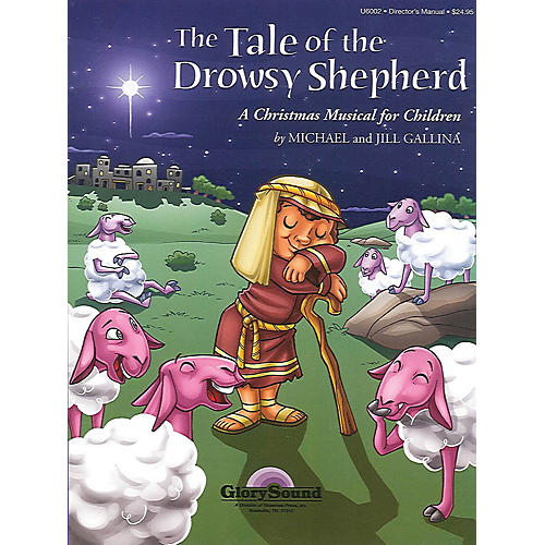 Shawnee Press The Tale of the Drowsy Shepherd (Reproducible Singer's Edition) 2 Part Singer Composed by Jill Gallina
