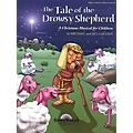 Shawnee Press The Tale of the Drowsy Shepherd Studiotrax CD Composed by Jill Gallina thumbnail
