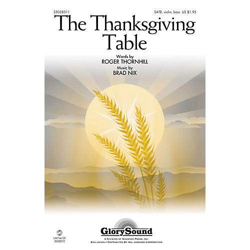 Shawnee Press The Thanksgiving Table SATB composed by Brad Nix