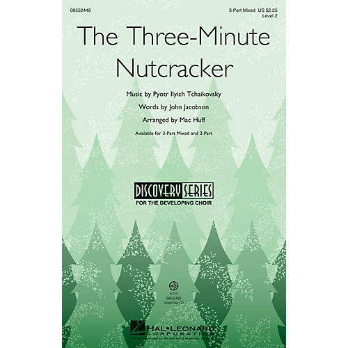 Hal Leonard The Three-Minute Nutcracker (Discovery Level 2) 3-Part Mixed composed by Mac Huff