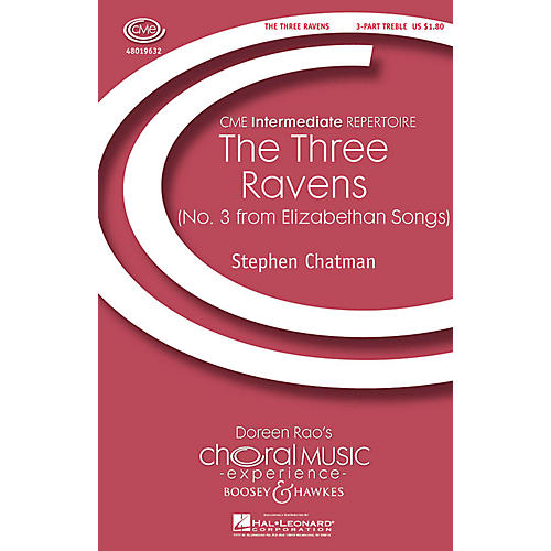 Boosey and Hawkes The Three Ravens (No. 3 from Elizabethan Songs) 3 Part Treble composed by Stephen Chatman