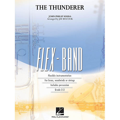 Hal Leonard The Thunderer Concert Band Level 2 Arranged by Jay Bocook