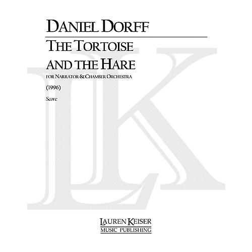 Lauren Keiser Music Publishing The Tortoise and the Hare (for String Orchestra) LKM Music Series Composed by Daniel Dorff