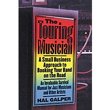 Watson-Guptill The Touring Musician - A Small Business Approach to Booking Your Band on the Road (Book)