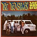 Alliance The Trashmen - Live Bird 1965-1967 thumbnail