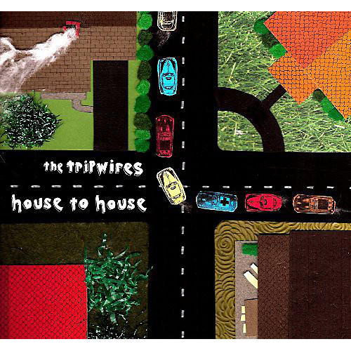 Alliance The Tripwires - House to House