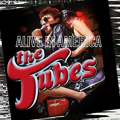 Alliance The Tubes - Alive In America