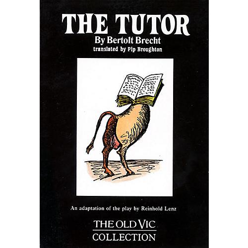 Applause Books The Tutor Applause Books Series Softcover Written by Bertolt Brecht