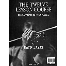Bosworth The Twelve Lesson Course (A New Approach to Violin Playing) Music Sales America Series by Kato Havas