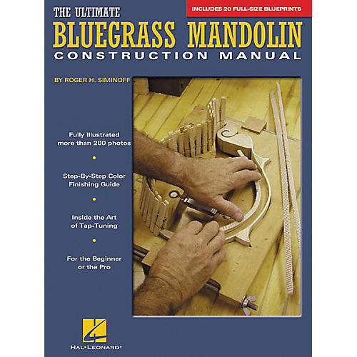 Hal Leonard The Ultimate Bluegrass Mandolin Construction Manual