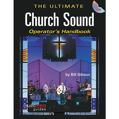 Hal Leonard The Ultimate Church Sound Operator's Handbook - Book and DVD