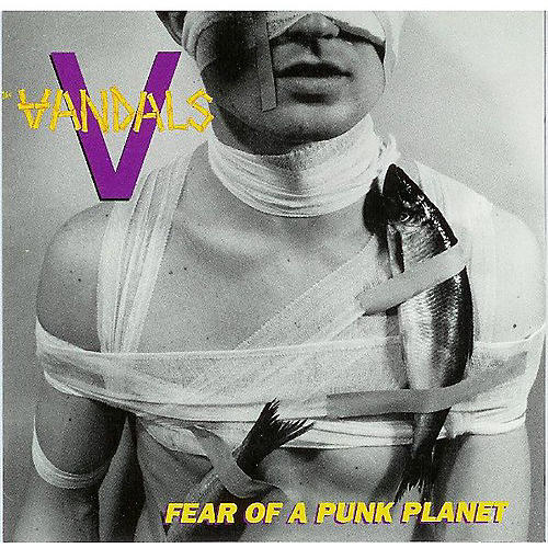 Alliance The Vandals - Fear of a Punk Planet