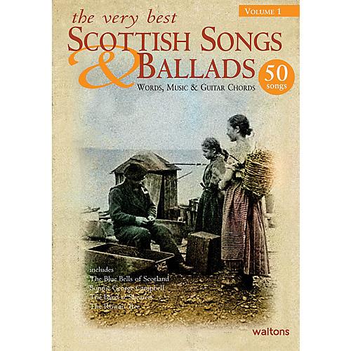 Waltons The Very Best Scottish Songs & Ballads - Volume 1 Waltons Irish Music Books Series