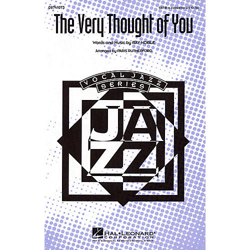 Hal Leonard The Very Thought of You SATB a cappella arranged by Paris Rutherford
