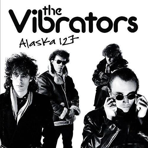 Alliance The Vibrators - Alaska 127