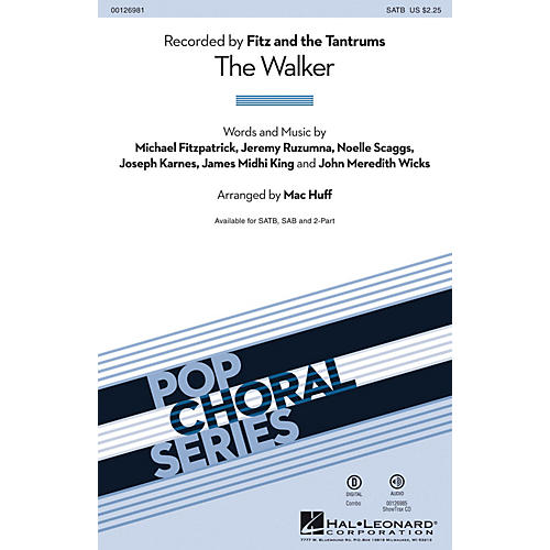 Hal Leonard The Walker SATB by Fitz and the Tantrums arranged by Mac Huff