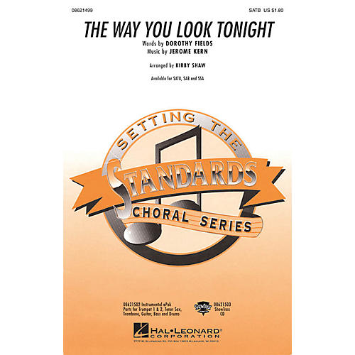 Hal Leonard The Way You Look Tonight SSA Arranged by Kirby Shaw