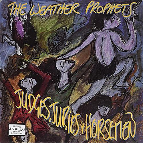 Alliance The Weather Prophets - Judges Juries & Horsemen