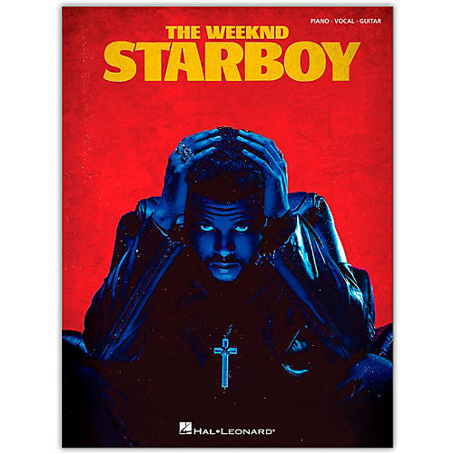 Hal Leonard The Weeknd - Starboy Piano/Vocal/Guitar Artist Songbook Series Softcover Performed by The Weeknd