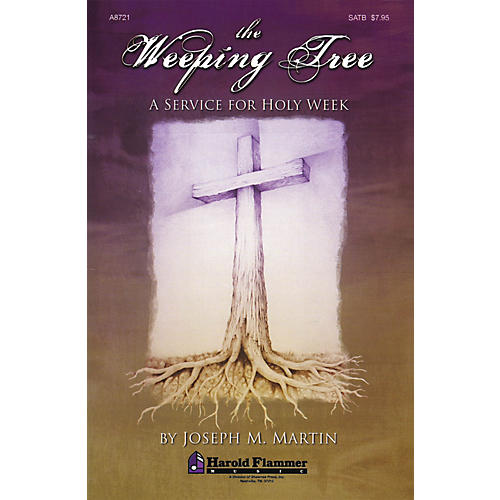 Shawnee Press The Weeping Tree (SATB) SATB composed by Joseph M. Martin