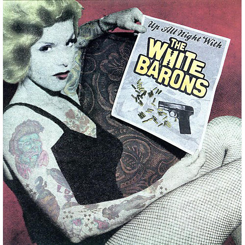 Alliance The White Barons - Up All Night With The White Barons