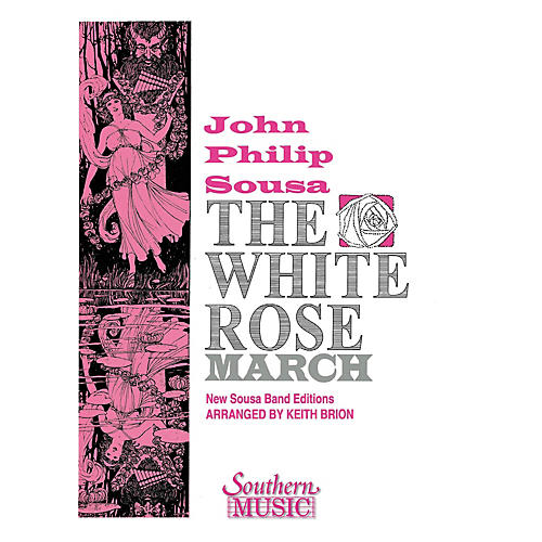 Southern The White Rose March Concert Band Level 4 Arranged by Keith Brion