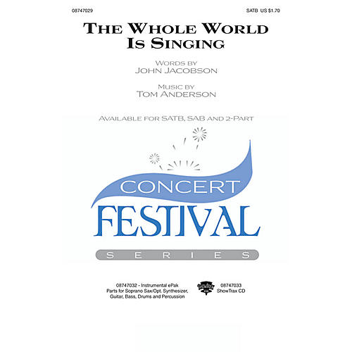 Hal Leonard The Whole World Is Singing SATB composed by John Jacobson