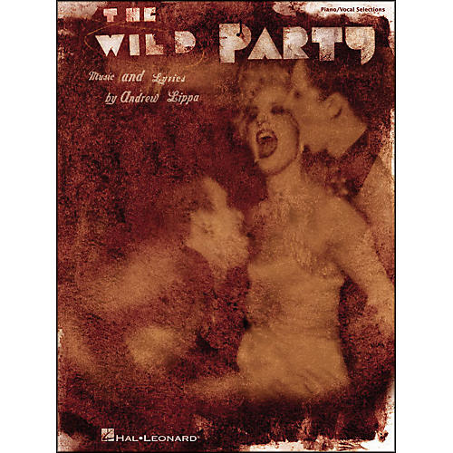 Hal Leonard The Wild Party arranged for piano, vocal, and guitar (P/V/G)