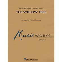 Hal Leonard The Willow Tree Concert Band Level 3 Arranged by Michael Sweeney
