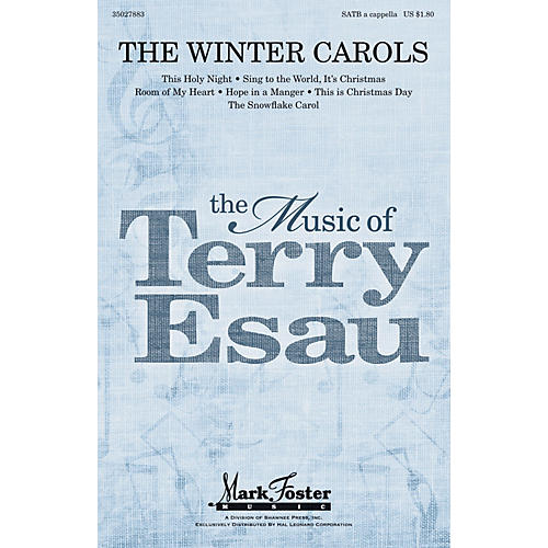 Shawnee Press The Winter Carols SATB a cappella composed by Terry Esau