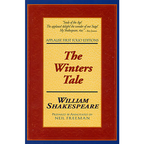 Applause Books The Winters Tale (Applause First Folio Editions) Applause Books Series Softcover by William Shakespeare