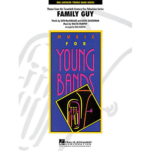 Hal Leonard Theme from Family Guy - Young Concert Band Level 3 by Paul Murtha