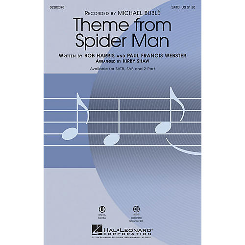 Hal Leonard Theme from Spider Man SATB by Michael Bublé arranged by Kirby Shaw