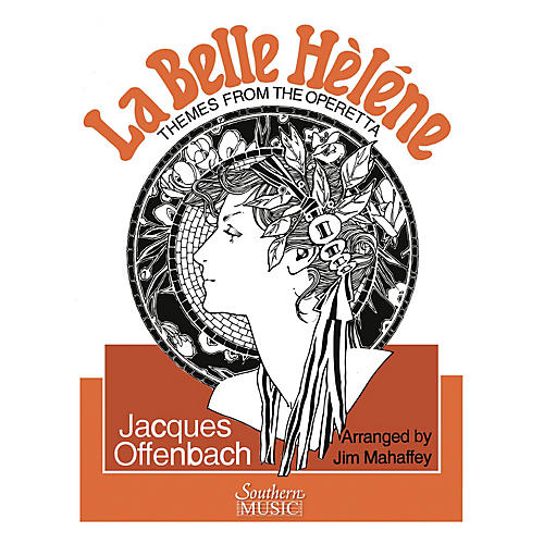 Southern Themes from La Belle Helene (Band/Concert Band Music) Concert Band Level 3 Arranged by Jim Mahaffey