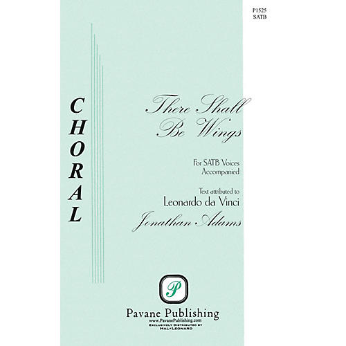Pavane There Shall Be Wings SATB composed by Jonathan Adams