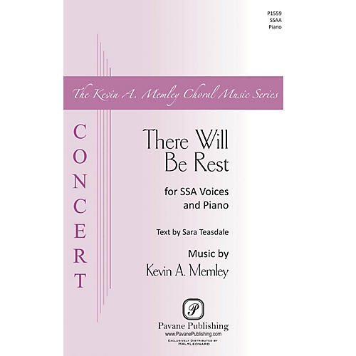 Pavane There Will Be Rest SSAA composed by Kevin Memley