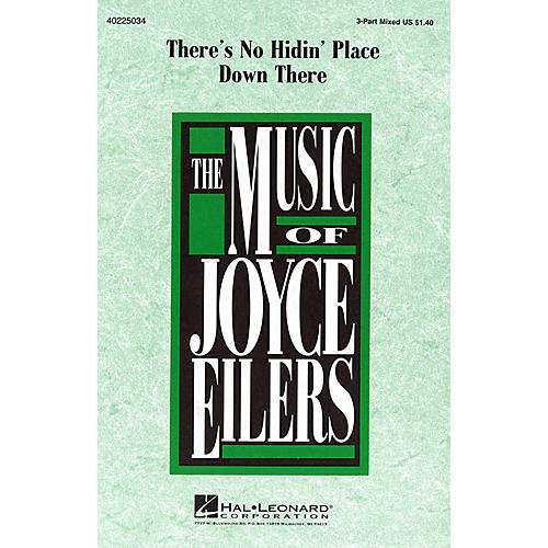 Hal Leonard There's No Hidin' Place Down There 3-Part Mixed arranged by Joyce Eilers
