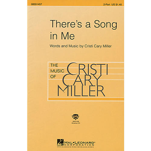 Hal Leonard There's a Song in Me 2-Part composed by Cristi Cary Miller