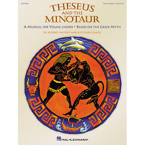 Hal Leonard Theseus and the Minotaur (Musical) (ShowTrax CD) ShowTrax CD Composed by Audrey Snyder