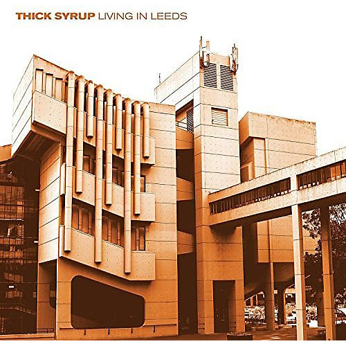 Alliance Thick Syrup - Living In Leeds