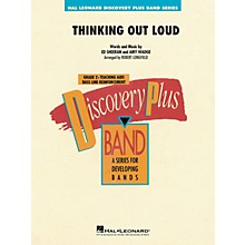 Hal Leonard Thinking Out Loud Concert Band Level 2 by Ed Sheeran arranged by Robert Longfield