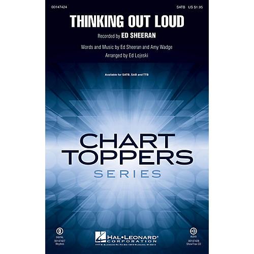 Hal Leonard Thinking Out Loud SAB by Ed Sheeran Arranged by Ed Lojeski