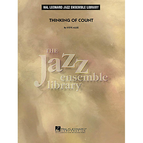 Hal Leonard Thinking of Count Jazz Band Level 4 Composed by Steve Allee