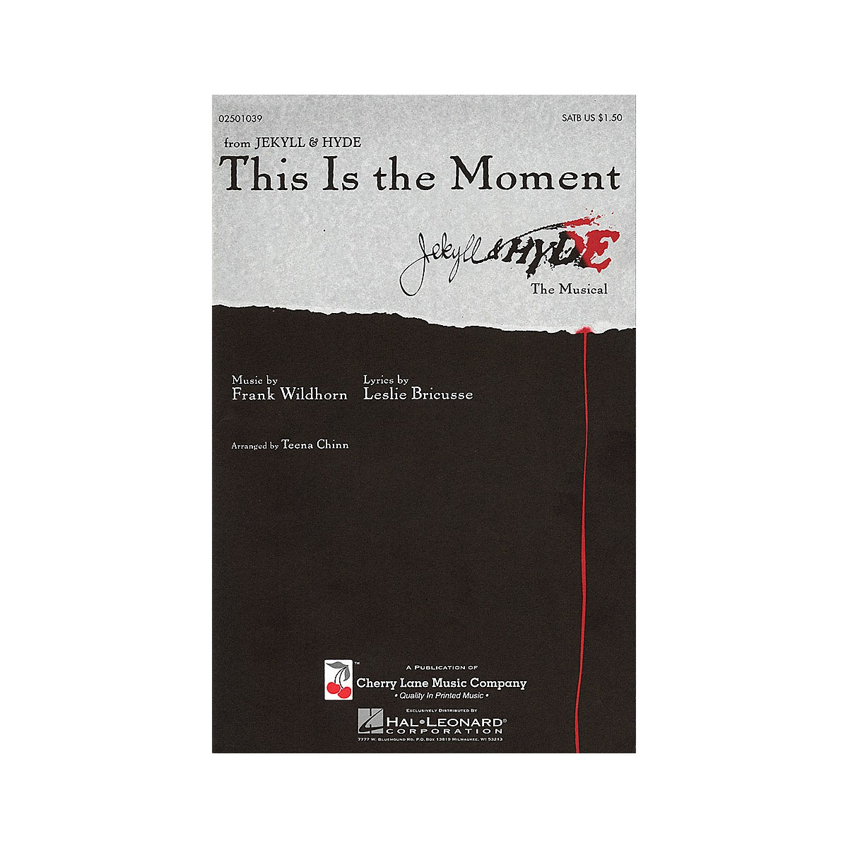 Cherry Lane This Is the Moment SATB arranged by Teena Chinn